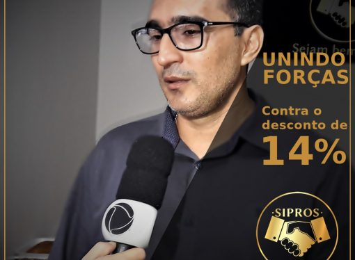 Sipros une forças com outros sindicatos e Federação Sindical contra desconto da alíquota de 14%